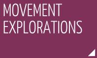 Movement explorations