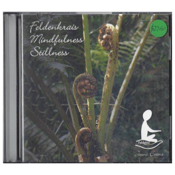 Feldenkrais mindfullness stillness